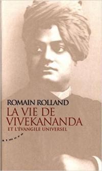 Essai sur la mystique et l'action de l'Inde vivante. Volume 1, La vie de Vivekananda et l'évangile universel