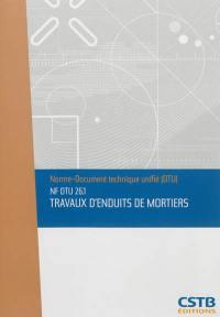 Travaux d'enduits de mortiers : NF DTU 26.1