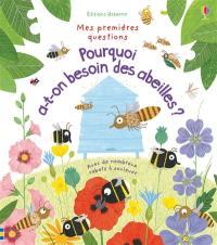 Pourquoi a-t-on besoin des abeilles ? : mes premières questions