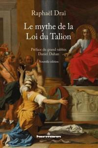 Le mythe de la loi du talion