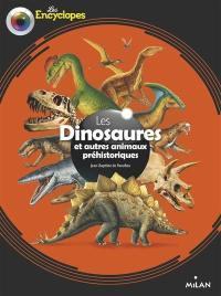 Les dinosaures et autres animaux préhistoriques