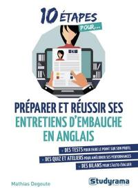 10 étapes pour préparer et réussir ses entretiens d'embauche en anglais