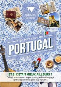 Je pars au Portugal