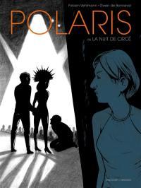 Polaris ou La nuit de Circé