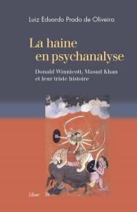 La haine en psychanalyse