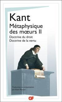 Métaphysique des moeurs. Volume 2, Métaphysique des moeurs