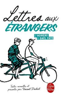 Lettres aux étrangers : d'Homère à Gaël Faye