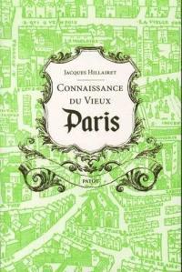 Connaissance du vieux Paris : rive droite-rive gauche, les îles & les rivages