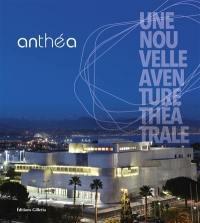Anthéa, une nouvelle aventure théâtrale