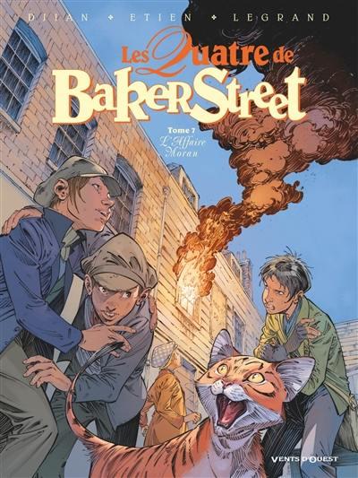 Les quatre de Baker Street. Volume 7, L'affaire Moran