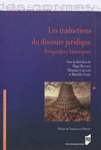 Les traductions du discours juridique : perspectives historiques