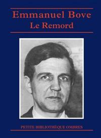 Le remord : contes, nouvelles et propos retrouvés