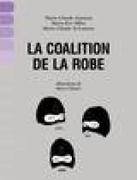 La Coalition de la robe  : documentaire indiscipliné