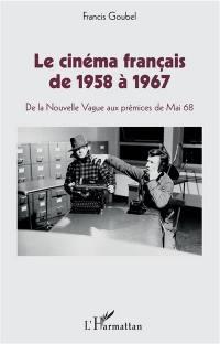 Le cinéma français de 1958 à 1967