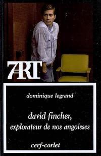 David Fincher, explorateur de nos angoisses