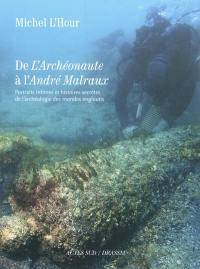 De l'Archéonaute à l'André Malraux