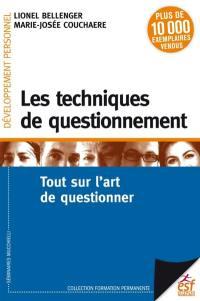 Les techniques de questionnement : tout sur l'art de questionner