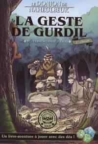 Le donjon de Naheulbeuk, La geste de Gurdil