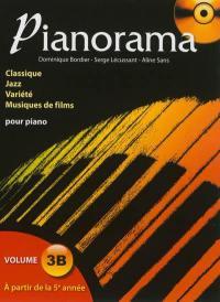 Pianorama : classique, jazz, variété, musiques de films pour piano. Volume 3A, A partir de la 5e année