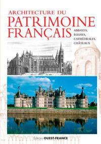 Architecture du patrimoine français : abbayes, églises, cathédrales et châteaux