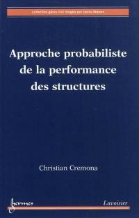 Approche probabiliste de la performance des structures