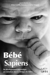Bébé sapiens : du développement épigénétique aux mutations dans la fabrique des bébés