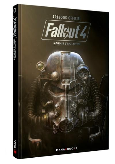 Fallout 4 : imaginer l'apocalypse : artbook officiel