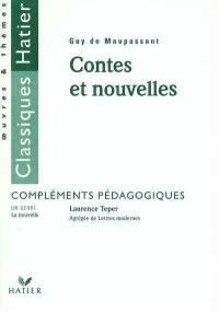 Contes et nouvelles, Guy de Maupassant : compléments pédagogiques