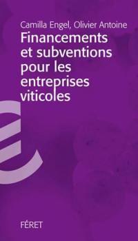 Financements et subventions pour les entreprises vinicoles