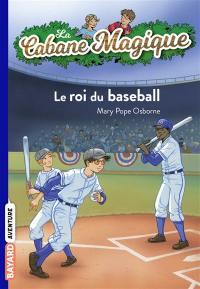 La cabane magique. Volume 51, Le roi du baseball