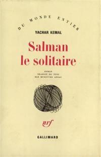 Salman le solitaire. Volume 1, Salman le solitaire