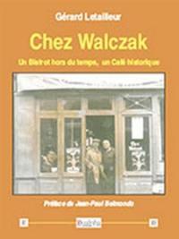 Chez Walczak : un bistrot hors du temps, un café historique