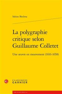 La polygraphie critique selon Guillaume Colletet