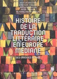 Histoire de la traduction littéraire en Europe médiane