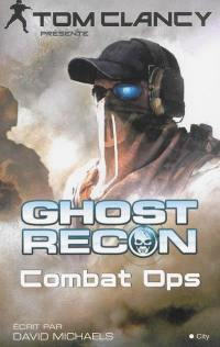 Ghost recon, Combat ops