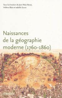 Naissances de la géographie moderne (1760-1860)