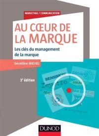 Au coeur de la marque : les clés du management de la marque