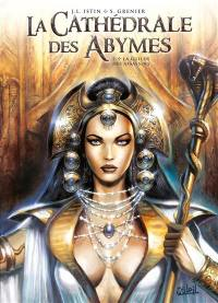 La cathédrale des Abymes. Volume 2, La guilde des assassins