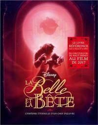 La Belle et la Bête, Disney : l'histoire éternelle d'un chef-d'oeuvre