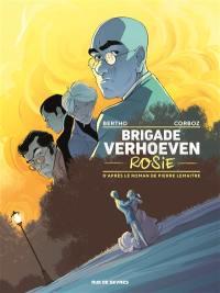Brigade Verhoeven. Volume 1, Rosie
