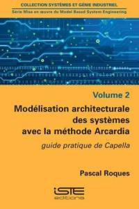 Modélisation architecturale des systèmes avec la méthode Arcadia