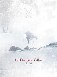 La dernière vallée