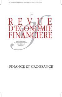 Revue d'économie financière. n° 127, Finance et croissance