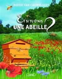 Et si tu étais une abeille ?