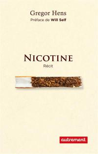 Nicotine : récit