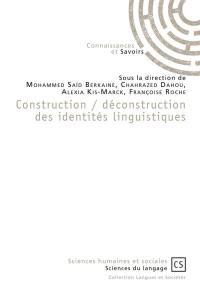 Construction-déconstruction des identités linguistiques