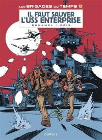 Les brigades du temps. Volume 3, Il faut sauver l'USS enterprise