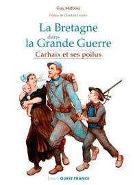 La Bretagne dans la Grande Guerre