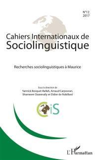 Cahiers internationaux de sociolinguistique. n° 12, Recherches sociolinguistiques à Maurice
