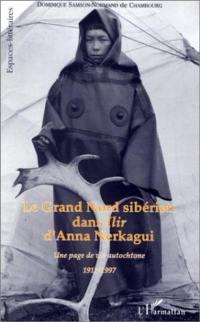 Le Grand Nord sibérien dans Ilir d'Anna Nerkagui (1917-1997)